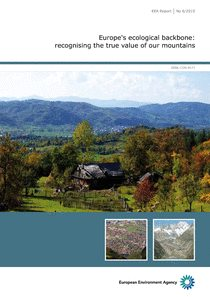 Europe's ecological backbone: recognising the true value of our mountains
